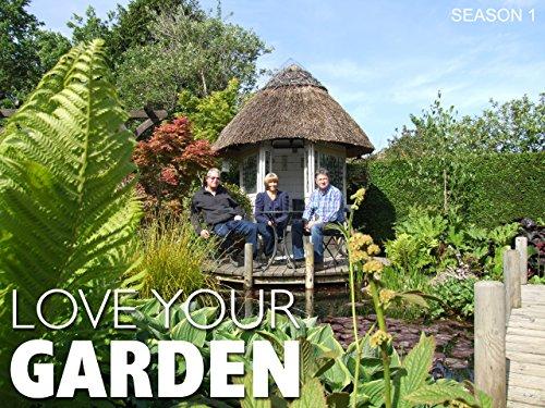 Love Your Garden - Season 1